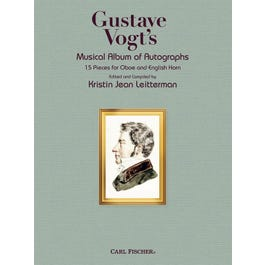 Carl Fischer Gustave Vogt's Musical Album of Autographs -Oboe, English Horn