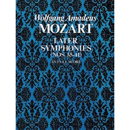 Alfred Mozart Later Symphonies-(Nos. 35-41) in Full Score
