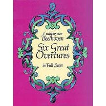 Alfred Beethoven -Six Great Overtures