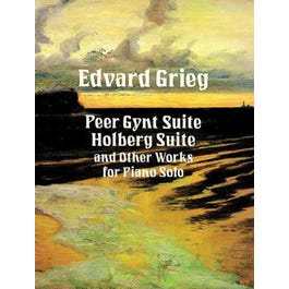 Alfred Peer Gynt Suite, Holberg Suite, and Other Works for Piano Solo