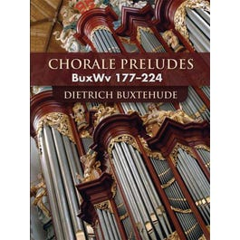 Alfred Buxtehude Chorale Preludes (BuxWv 177-224 for Organ)