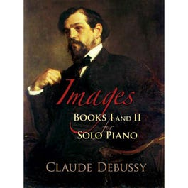 Image for Claude Debussy Images Books I and II for Solo Piano from SamAsh