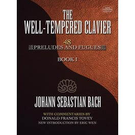 Dover Publications The Well-Tempered Clavier: 48 Preludes and Fugues Book I
