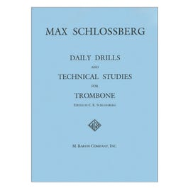 Hal Leonard Daily Drills and Technical Studies for Trombone