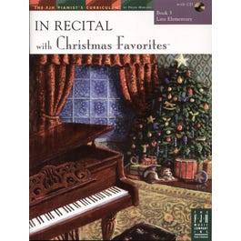 FJH Music In Recital with Christmas Favorites Book 3 with CD (Late Elementary)