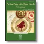 FJH Music Schultz-Playing Piano with Three Chords, Christmas -New