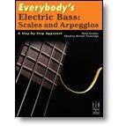 FJH Music Everybody's Electric Bass: Scalesand Arpeggios