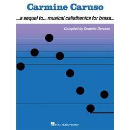 Hal Leonard Carmine Caruso – A Sequel to Musical Calisthenics for Brass