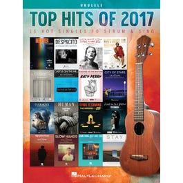 Hal Leonard Top Hits of 2017-Ukulele