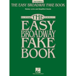 Hal Leonard Easy Broadway Fake Book – 2nd Edition