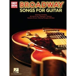 Hal Leonard Broadway Songs for Guitar – Easy Guitar with Notes & Tab