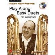 Hal Leonard Steven Mead Presents: Play Along Easy Duets for Euphonium