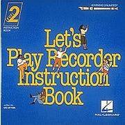 Hal Leonard Let's Play Recorder Instruction Book 2