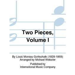 International Music Co. Gottschalk-Two Pieces, Volume I
