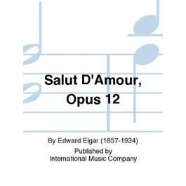 International Music Co. Elgar-Salut D'Amour, Opus 12