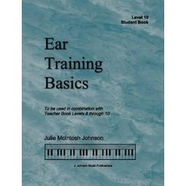 J. Johnson Music Publications Ear Training Basics, Level 10 Student Book & CD