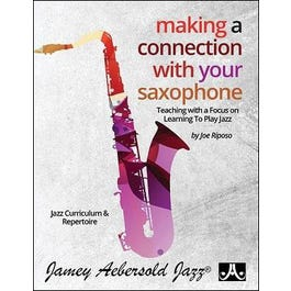 Aebersold Making A Connection With Your Saxophone