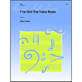Kendor Music I've Got The Tuba Blues