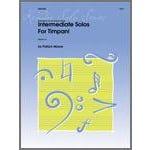 Kendor Music Intermediate Solos For Timpani