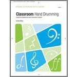 Kendor Music Classroom Hand Drumming (6 pieces for traditional percussion instruments or buckets)