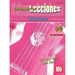 Mel Bay Primeras Lecciones Ukulele (Book +Audio Online