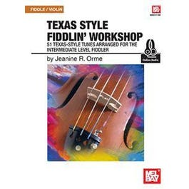 Mel Bay Texas Style Fiddlin' Workshop (Book + Online Audio)