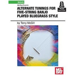 Mel Bay Alternate Tunings for Five-String Banjo Played Bluegrass Style (Book + Online Audio)