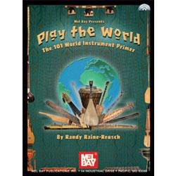 Image for Play The World:The 101 World Instrument Primer For All Instruments (Book and CD) from SamAsh