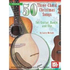 Image for 50 Three-Chord Christmas Songs for Guitar, Banjo & Uke from SamAsh