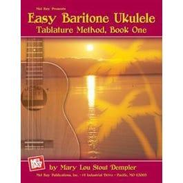 Mel Bay Easy Baritone Ukulele (Book)Tablature Method, Book One