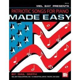 Mel Bay Patriotic Songs for Piano Made Easy