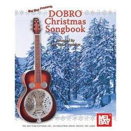 Mel Bay Dobro Christmas Songbook (Book)