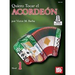 Mel Bay Quiero Tocar el Acordeon: Nivel 1 (Book + Online Audio)