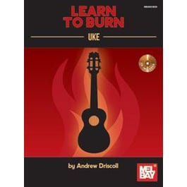 Image for Learn to Burn: Uke (Book/CD Set) by Andrew Driscoll from SamAsh