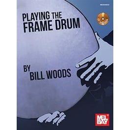 Mel Bay Playing the Frame Drum (Book/CD Set)