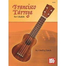 Mel Bay Francisco Tarrega for Ukulele (Book)