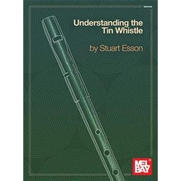 Mel Bay Understanding the Tin Whistle (Book)