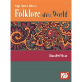 Mel Bay Folklore of the World: Recorder Edition (Book)