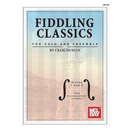 Mel Bay Fiddling Classics for Solo and Ensemble - Violins 1 and 2 (Book + Insert)