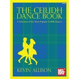 Mel Bay The Ceilidh Dance Book (Book)
