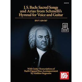 Mel Bay J. S. Bach: Sacred Songs and Arias from Schmelli's Hymnal for Voice and Guitar