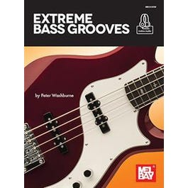 Mel Bay Extreme Bass Grooves (Book + Online Audio)