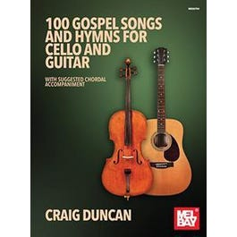 Mel Bay 100 Gospel Songs and Hymns for Cello and Guitar (Book)