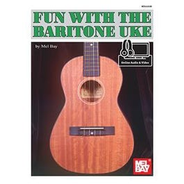 Mel Bay Fun with the Baritone Uke (Book + Online Audio/Video)