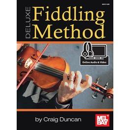 Mel Bay Deluxe Fiddling Method (Book + Online Audio/Video)