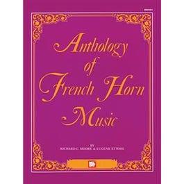 Mel Bay Anthology of French Horn Music