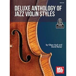Mel Bay Deluxe Anthology of Jazz Violin Styles (Book + Online Audio)