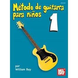 Mel Bay Metodo de Guitarra para Ninos Volumen Uno (Book)