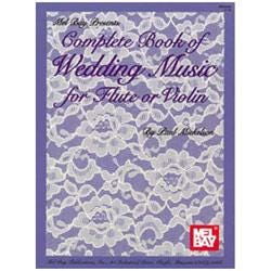 Image for Complete Book of Wedding Music for Flute or Violin from SamAsh