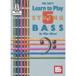 Mel Bay Learn to Play 5-String Bass (Book + Online Audio)